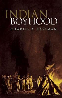 Indian Boyhood - Native American (Paperback)
