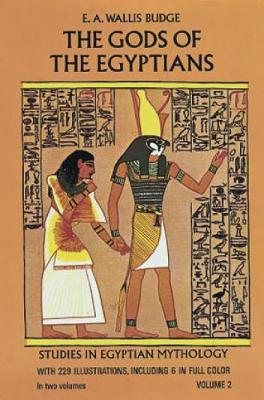 The Gods of the Egyptians, Volume 2 - Egypt (Paperback)