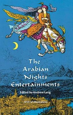 The Arabian Nights Entertainments - Dover Children's Classics (Paperback)