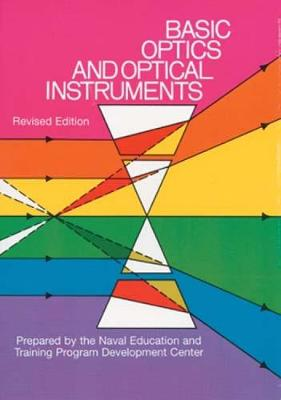 Basic Optics and Optical Instruments: Revised: Revised Edition (Paperback)
