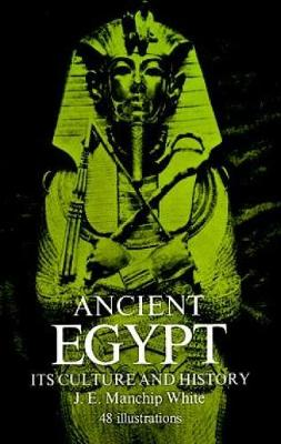 Ancient Egypt: Its Culture and History - Egypt (Paperback)