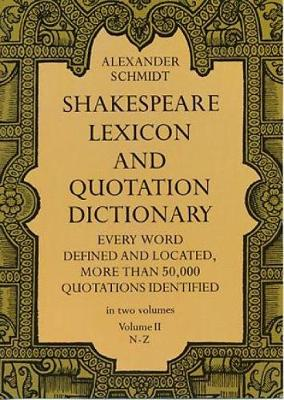Shakespeare Lexicon and Quotation Dictionary, Vol. 2 (Paperback)