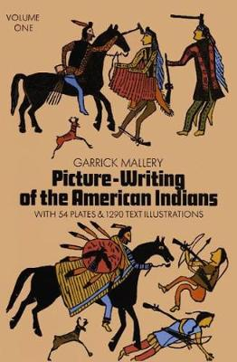 Picture Writing of the American Indians, Vol. 1 - Native American (Paperback)
