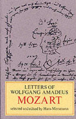 Letters of Wolfgang Amadeus Mozart (Paperback)