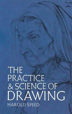 The Practice and Science of Drawing - Dover Art Instruction (Paperback)