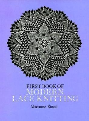 The First Book of Modern Lace Knitting - Dover Knitting, Crochet, Tatting, Lace (Paperback)