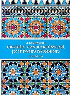 Arabic Geometrical Pattern and Design - Dover Pictorial Archive (Paperback)
