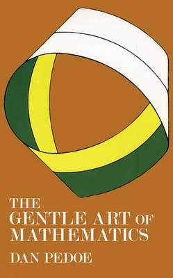 The Gentle Art of Mathematics (Paperback)