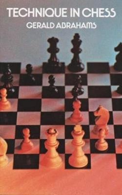 Technique in Chess - Dover Chess (Paperback)