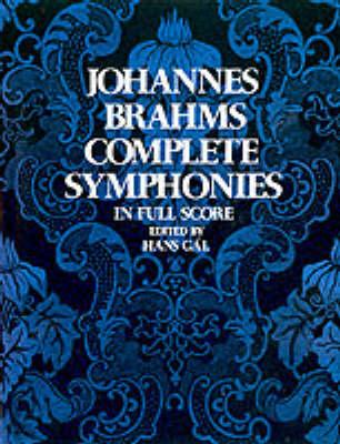 Johannes Brahms: Complete Symphonies (Full Score) (Paperback)