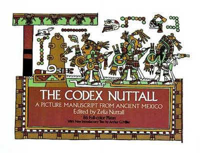 The Codex Nuttall: A Picture Manuscript from Ancient Mexico (Paperback)
