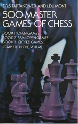 500 Master Games of Chess - Dover Chess (Paperback)