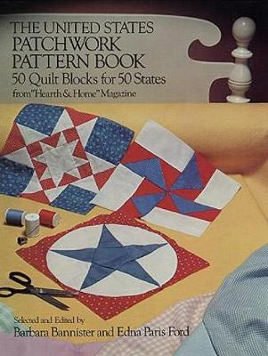 The United States Patchwork Pattern Book - Dover Quilting (Paperback)