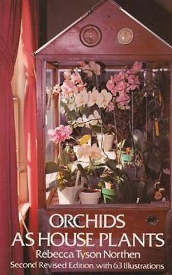 Orchids as House Plants (Paperback)