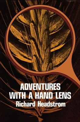 Adventures with a Hand Lens (Paperback)