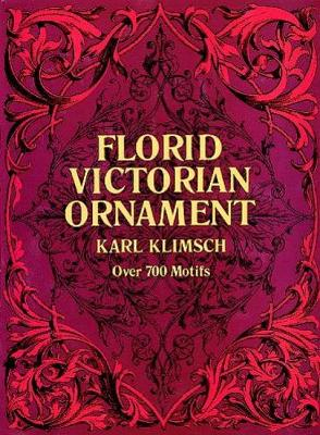 Florid Victorian Ornament - Lettering, Calligraphy, Typography (Paperback)