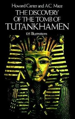 The Discovery of the Tomb of Tutankhamen - Egypt (Paperback)