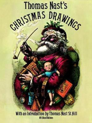 Thomas Nast's Christmas Drawings - Dover Fine Art, History of Art (Paperback)