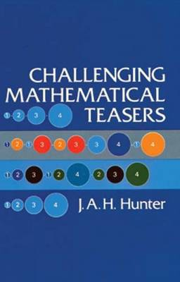 Challenging Mathematical Teasers (Paperback)