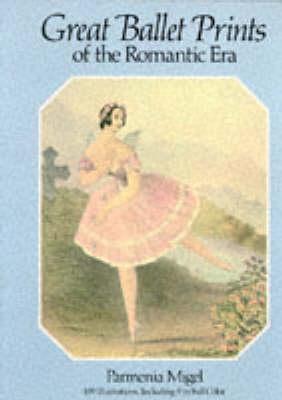 Great Ballet Prints of the Romantic Era (Paperback)