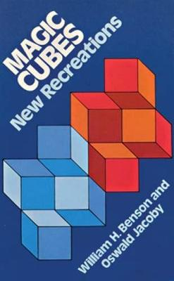 Magic Cubes: New Recreation - Dover Recreational Math (Paperback)
