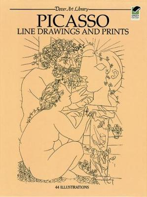 Picasso Line Drawings and Prints - Dover Fine Art, History of Art (Paperback)