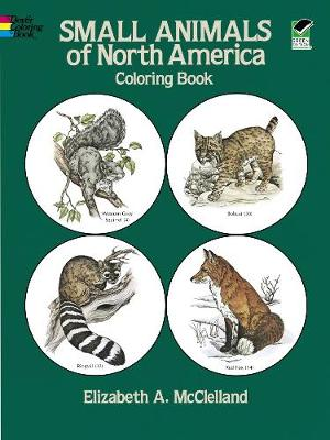 Small Animals of North America Coloring Book - Dover Nature Coloring Book (Paperback)