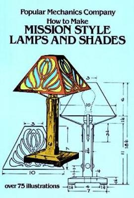 How to Make Mission Style Lamps and Shades (Paperback)