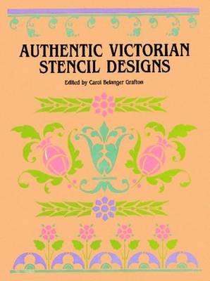 Authentic Victorian Stencil Designs - Dover Pictorial Archives (Paperback)