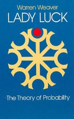 Lady Luck: The Theory of Probability: The Theory of Probability - Dover Books on Mathematics (Paperback)
