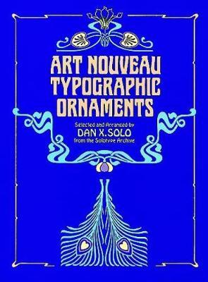 Art Nouveau Typographic Ornaments - Dover Pictorial Archive (Paperback)