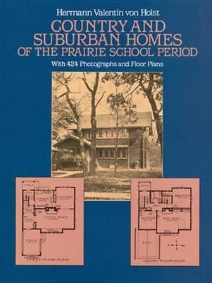 Country and Suburban Homes of the Prairie School Period (Paperback)