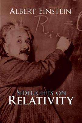 Sidelights on Relativity (Paperback)