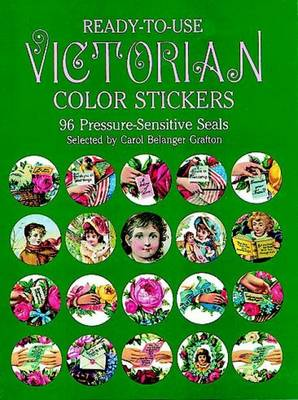 Ready-to-Use Victorian Color Stickers: 96 Pressure-Sensitive Seals (Stickers)