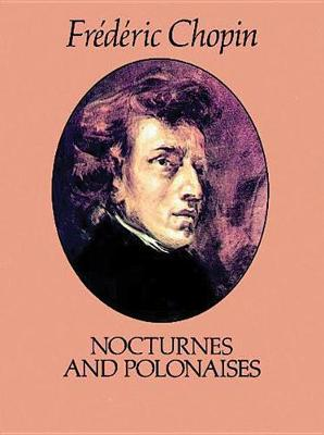 Chopin: Nocturnes and Polonaises (Paperback)