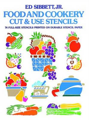 Food and Cookery Cut and Use Stencils: 74 Full-Size Stencils Printed on Durable Stencil Paper - Dover Stencils