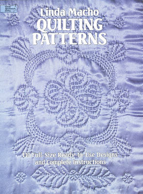 Quilting Patterns: 110 Full-Size Ready-to-Use Designs and Complete Instructions (Paperback)