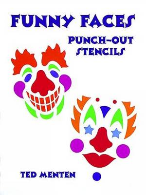 Clown Masks Punch-Out Stencils: Punch-Out Stencils - Dover Children's Activity Books (Paperback)