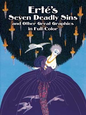 Erte's Seven Deadly Sins and Other Great Graphics in Full Color - Dover Fine Art, History of Art (Paperback)