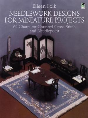 Needlework Designs for Miniature Projects (Paperback)