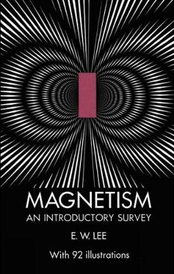 Magnetism: An Introductory Survey (Paperback)