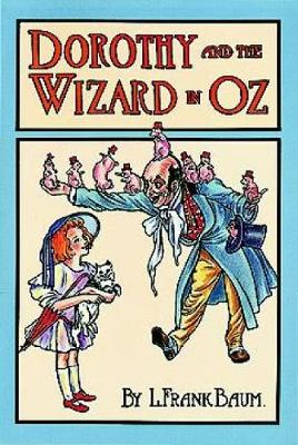 Dorothy and the Wizard in Oz - Dover Children's Classics (Paperback)