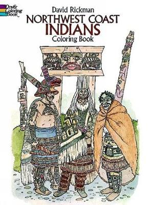 North-west Coast Indians - Dover History Coloring Book (Paperback)