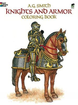 Knights and Armour Colouring Book - Dover Fashion Coloring Book (Paperback)