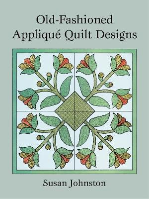 Old-Fashioned Applique Quilt Designs (Paperback)