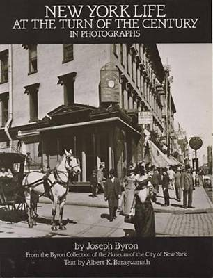 New York Life at the Turn of the Century in Photographs (Paperback)