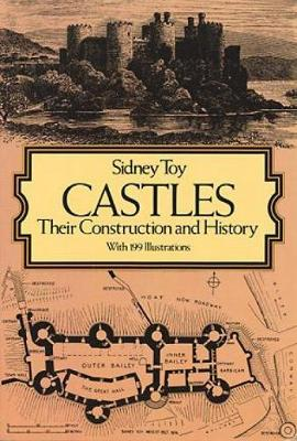 Castles: Their Construction and History - Dover Architecture (Paperback)