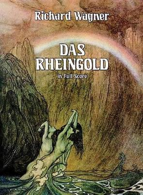 Richard Wagner: Das Rheingold (Paperback)