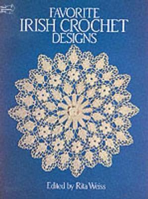 Favourite Irish Crochet Designs - Dover Knitting, Crochet, Tatting, Lace (Paperback)