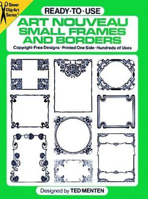 Ready-to-Use Art Nouveau Small Frames and Borders: Copyright-Free Designs, Printed One Side, Hundreds of Uses - Dover Clip Art Ready-to-Use